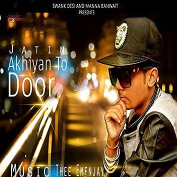 Akhiyan To Door (feat. Thee Emenjay)