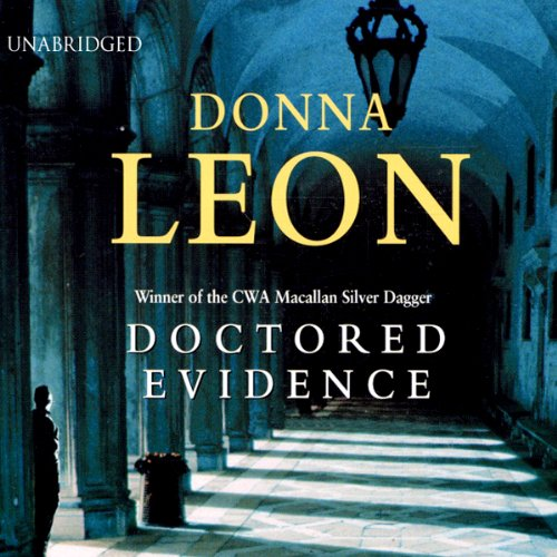 Doctored Evidence: A Commissario Guido Brunetti Mystery