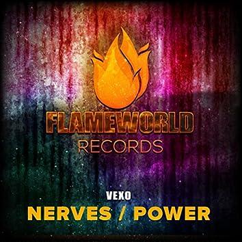 Nerves / Power