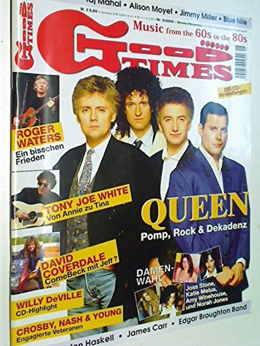 Good Times 2004 Nr. 5 Queen, Roger Waters, Tony Joe White. Music from the 60s to the 80s ( Musik-Zeitschrift) 4394057909802 4194057905503 4194057905602
