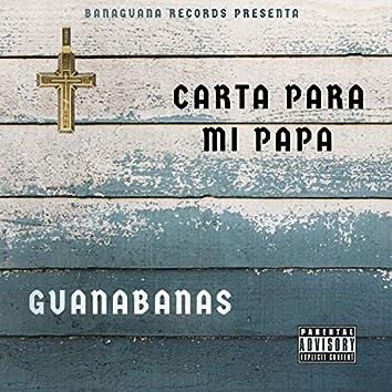Carta Para Mi Papa (feat. Raul Banaguana & Noriega)
