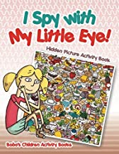 I Spy with My Little Eye! Hidden Picture Activity Book