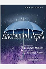 An Enchanted April...a musical: Vocal Selections • Song Book Paperback