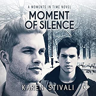Moment of Silence     Moments in Time, Book 4              By:                                                                                                                                 Karen Stivali                               Narrated by:                                                                                                                                 Robert Nieman                      Length: 7 hrs and 59 mins     59 ratings     Overall 4.6