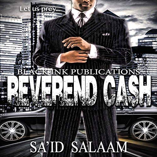 Reverend Cash     Let Us Prey              By:                                                                                                                                 Sa'id Salaam                               Narrated by:                                                                                                                                 S. Green                      Length: 7 hrs and 7 mins     33 ratings     Overall 3.9