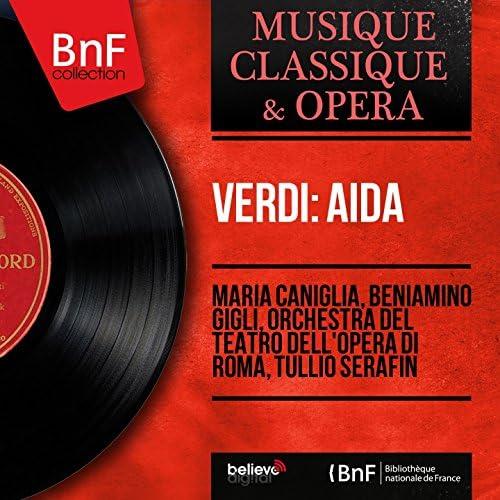 Maria Caniglia, Beniamino Gigli, Orchestra del Teatro dell'Opera di Roma, Tullio Serafin