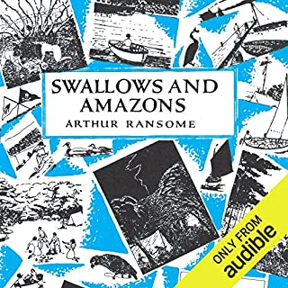 Swallows and Amazons     Swallows and Amazons Series, Book 1              By:                                                                                                                                 Arthur Ransome                               Narrated by:                                                                                                                                 Gareth Armstrong                      Length: 8 hrs and 40 mins     584 ratings     Overall 4.4