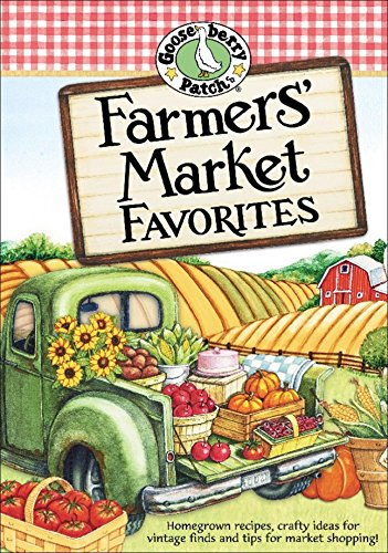 Farmers' Market Favorites (Everyday Cookbook Collection) by [Gooseberry Patch]