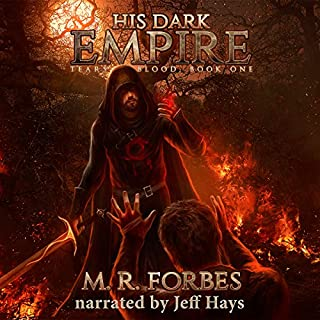 His Dark Empire     Tears of Blood, Book 1              By:                                                                                                                                 M.R. Forbes                               Narrated by:                                                                                                                                 Jeff Hays                      Length: 8 hrs and 11 mins     49 ratings     Overall 4.2