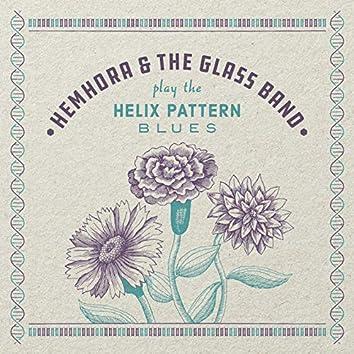 The Helix Pattern Blues