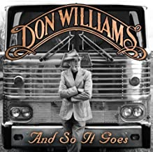 And So It Goes by Don Williams (2012-06-19)