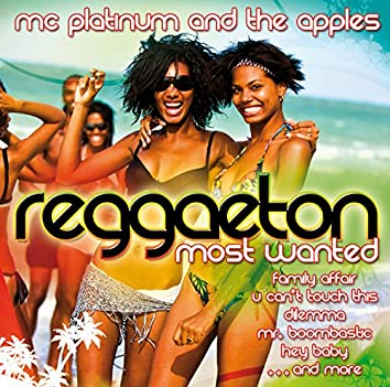 Reggaeton - Most Wanted