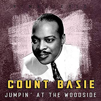 Jumpin´ at the Woodside (Remastered)