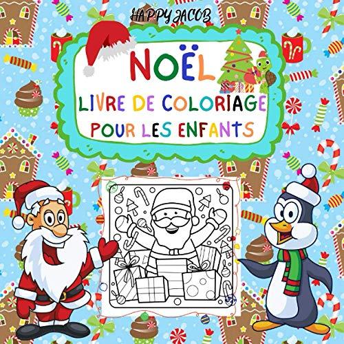 Noël Livre de Coloriage Pour les Enfants: Cadeau de Noël...