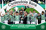 Fußball - Poster - Celtic Glasgow - Champions 2012 +