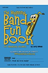 The Beginning Band Fun Book (Alto Sax): for Elementary Students Kindle Edition