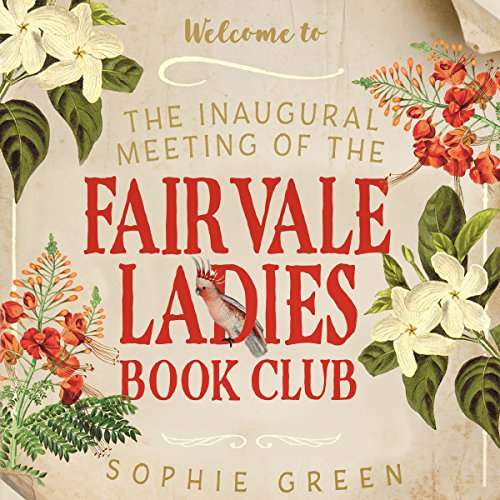 The Inaugural Meeting of the Fairvale Ladies Book Club audiobook cover art