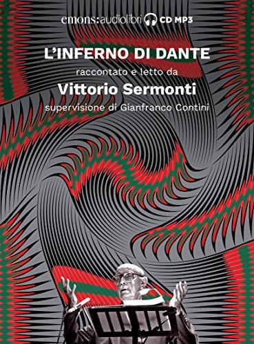 Inferno letto da Vittorio Sermonti. Audiolibro. CD Audio