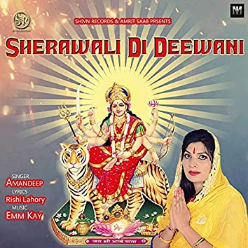 Sherawali Di Deewani