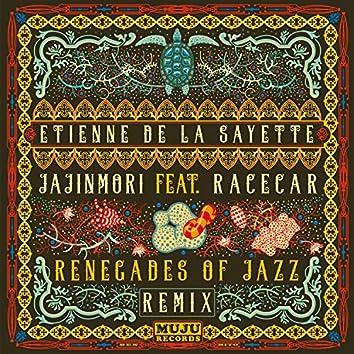 Jajinmori Renegades Of Jazz Remix