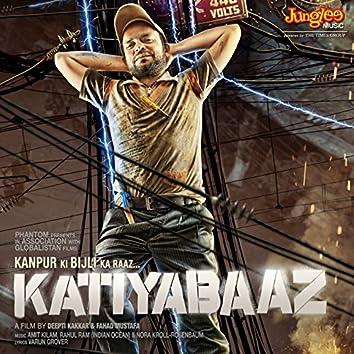 Katiyabaaz (Original Motion Picture Soundtrack)