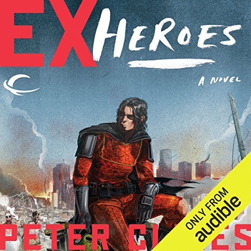 Ex-Heroes                   By:                                                                                                                                 Peter Clines                               Narrated by:                                                                                                                                 Jay Snyder,                                                                                        Khristine Hvam                      Length: 8 hrs and 33 mins     8,575 ratings     Overall 4.1