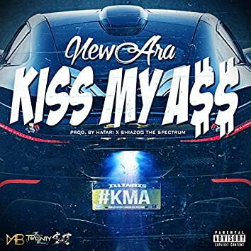 Kiss My Ass (KMA)