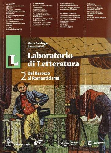 Il laboratorio di letteratura. Con Guida all'esame. Per le Scuole superiori. Con espansione online (Vol. 2)