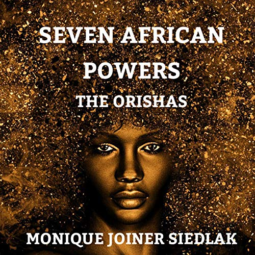 Seven African Powers: The Orishas audiobook cover art