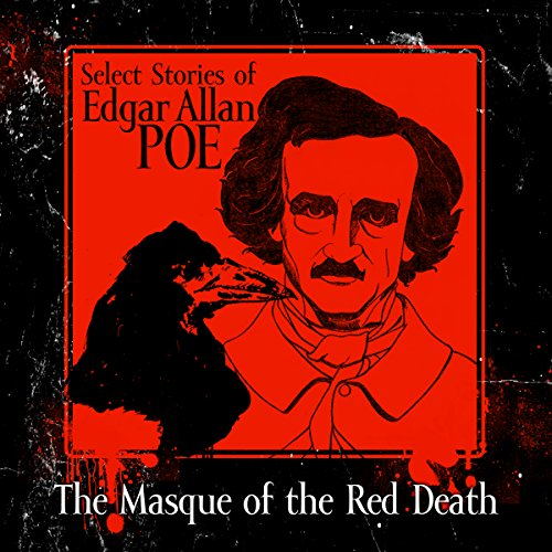a review of edgar poes story the masque of the red death The masque of the red death has 21,432 ratings but someone's review yesterday classic short story: the masque of the red death by edgar allan poe: 67.