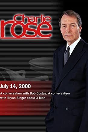 Charlie Rose with Bob Costas; Bryan Singer (July 14, 2000)