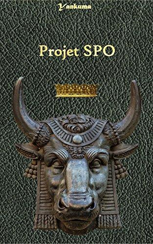 PROJET SPO (SHADOWBREAKER) (French Edition)