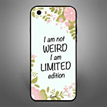 iPhone SE I am not weird but a Limited Edition