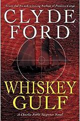 Whiskey Gulf Hardcover