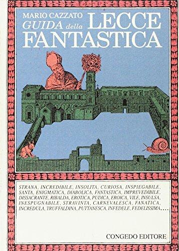 Guida della Lecce fantastica