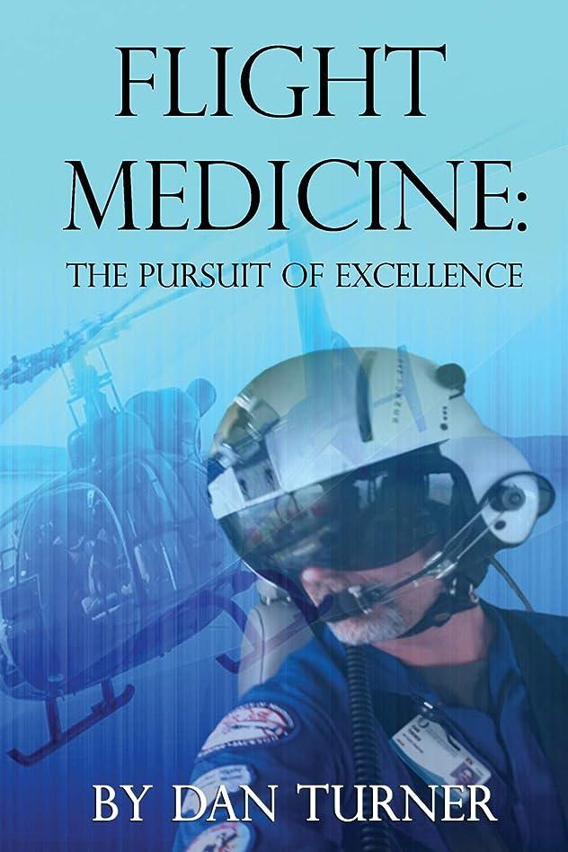 最少極めて法医学FLIGHT MEDICINE: The Pursuit of Excellence