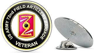 U.S. Army 72nd Field Artillery Brigade Veteran Metal 0.75