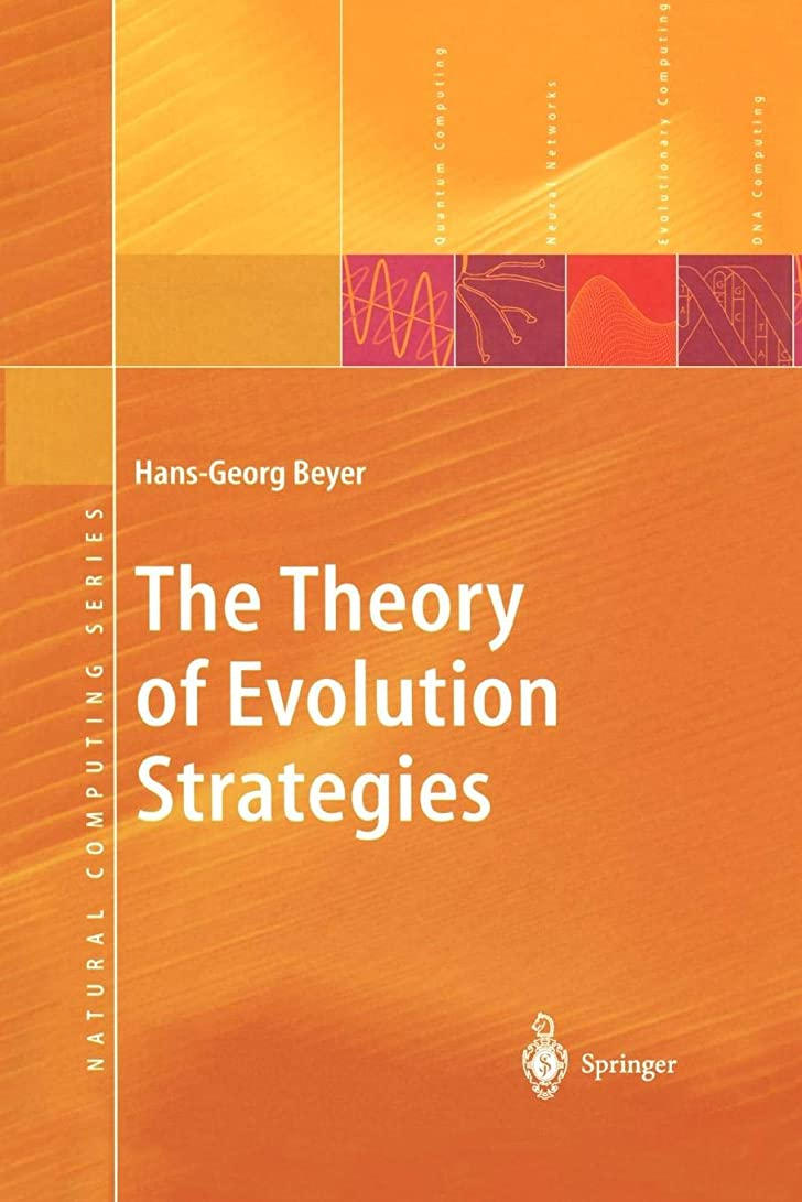 説明するコート形The Theory of Evolution Strategies (Natural Computing Series)