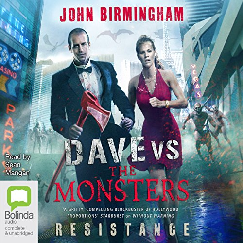 Resistance     Dave Hooper, Book 2              By:                                                                                                                                 John Birmingham                               Narrated by:                                                                                                                                 Sean Mangan                      Length: 12 hrs and 8 mins     7 ratings     Overall 3.6