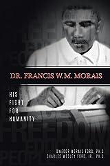 Dr. Francis W. M. Morais Paperback