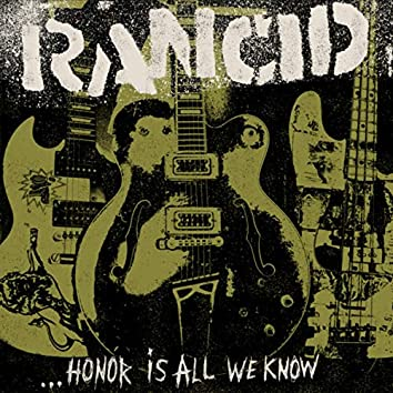 ...Honor Is All We Know (Deluxe Edition)