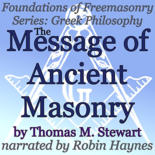 The Message of Ancient Masonry  By  cover art
