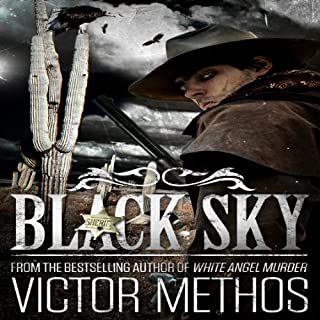 Black Sky                   By:                                                                                                                                 Victor Methos                               Narrated by:                                                                                                                                 Jay Ward                      Length: 4 hrs and 39 mins     19 ratings     Overall 4.2
