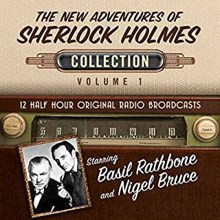 The New Adventures of Sherlock Holmes, Collection 1                   Written by:                                                                                                                                 Black Eye Entertainment                               Narrated by:                                                                                                                                 full cast                      Length: 5 hrs and 54 mins     Not rated yet     Overall 0.0