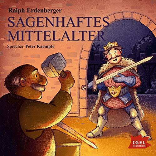 Page de couverture de Sagenhaftes Mittelalter