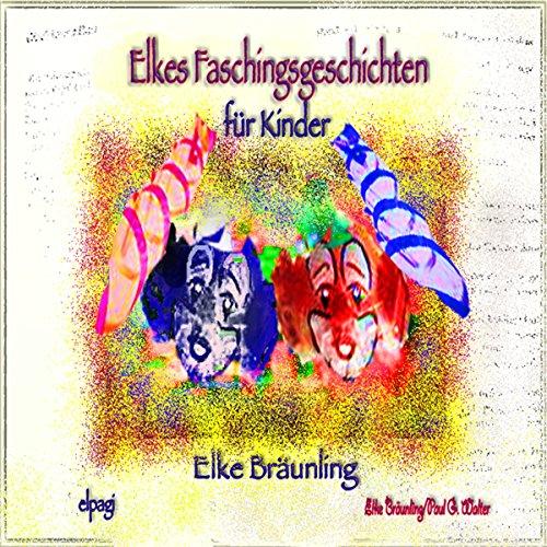 Elkes Faschingsgeschichten Titelbild