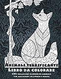 Animali terrificanti - Libro da colorare - 100 bellissimi disegni di animali per alleviare lo stress e relax