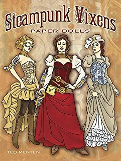 Steampunk Vixens Paper Dolls by Ted Menten (2014-09-17)