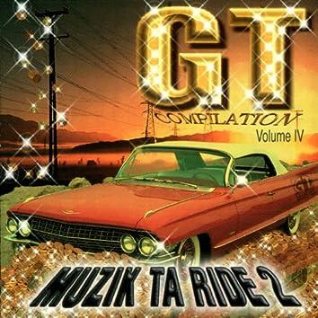 Muzik Ta Ride 2, Vol. 4
