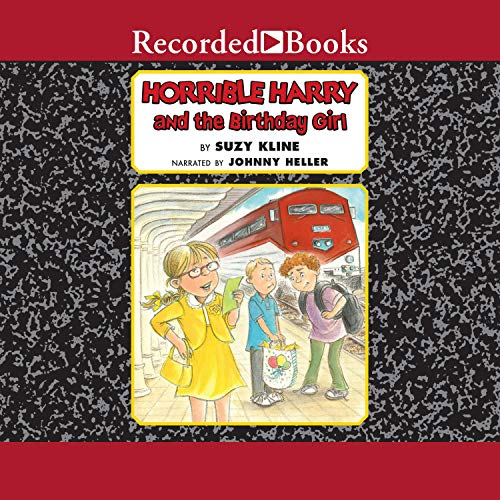 Horrible Harry and the Birthday Girl Audiobook By Suzy Kline cover art